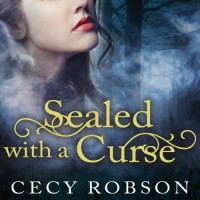 Sealed with a Curse: A Weird Good Girls Novel, Book 1 - Tantor Audio, Renee Chambliss, Cecy Robson