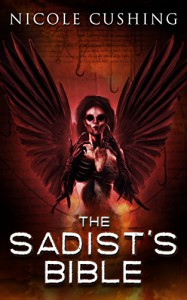 The Sadist's Bible - Nicole Cushing