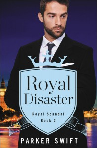 Royal Disaster - Parker Swift
