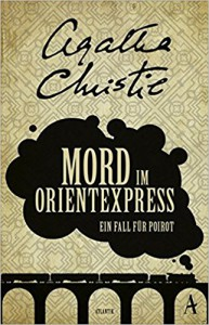 Mord im Orientexpress: Ein Fall für Poirot - Agatha Christie, Otto Bayer