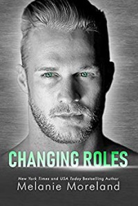 Changing Roles - Melanie Moreland