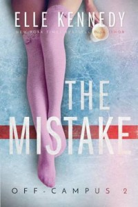 The Mistake - Elle Kennedy