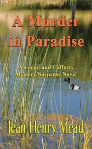 A Murder in Paradise (A Logan & Cafferty Mystery/Suspense Novel) - Jean Henry Mead