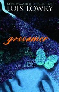Gossamer - Lois Lowry