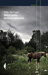 Miedzianka. Historia znikania - Filip Springer
