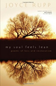 My Soul Feels Lean: Poems of Loss and Restoration - Joyce Rupp