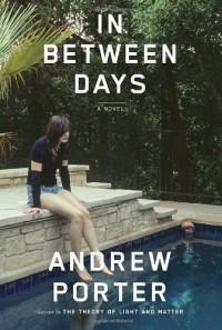 In Between Days - Andrew  Porter