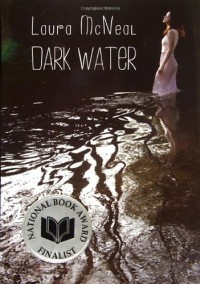 Dark Water - Laura McNeal