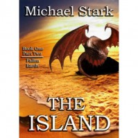 The Island: Part Two - Michael Stark