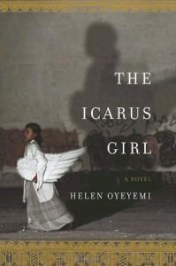 The Icarus Girl - Helen Oyeyemi