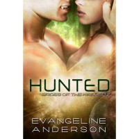 Hunted (Brides of the Kindred, #2) - Evangeline Anderson