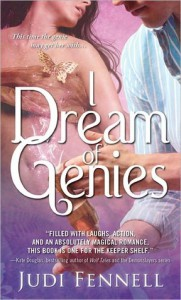 I Dream of Genies (Bottled Magic, #1) - Judi Fennell