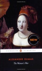 The Women's War - Alexandre Dumas père, Robin Buss