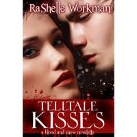 Telltale Kisses (Blood and Snow, #8) - RaShelle Workman