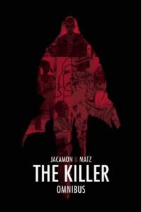 The Killer Omnibus Volume 1 - Matz, Luc Jacamon