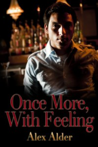 Once More, With Feeling - Alex Alder