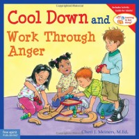 Cool Down and Work Through Anger - Cheri J. Meiners