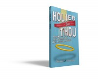 Holier than Thou - Mark Hart, Greg Iwinski