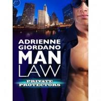 Man Law (Private Protectors, #2) - Adrienne Giordano