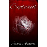 Captured (The Captive, #1) - Erica Stevens