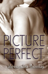 Picture Perfect - Alessandra Thomas