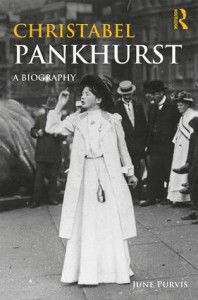 Christabel Pankhurst: A Biography - June Purvis