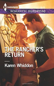The Rancher's Return (Harlequin Romantic Suspense) - Karen Whiddon
