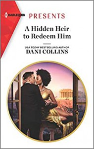 A Hidden Heir to Redeem Him (Feuding Billionaire Brothers #1) - Dani Collins