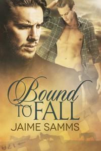 Bound to Fall - Jaime Samms