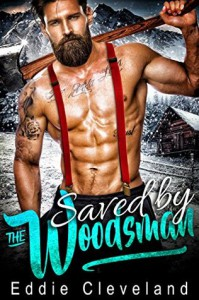Saved by the Woodsman - Eddie Cleveland