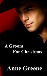A Groom For Christmas - Anne Greene