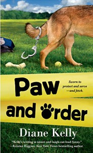 Paw and Order  - Diane Kelly