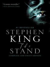 The Stand: The Complete & Uncut Edition - Stephen King