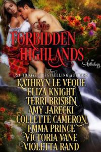 The Forbidden Highlands - Kathryn Le Veque, Eliza Knight, Terri Brisbin, Amy Jarecki, Collette Cameron, Emma Prince, Victoria Vane, Violetta Rand