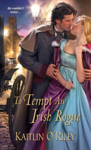To Tempt an Irish Rogue - Kaitlin O'Riley