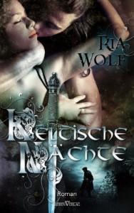 Keltische Nächte - Ria Wolf
