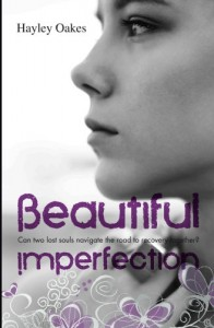 Beautiful Imperfection - Hayley Oakes
