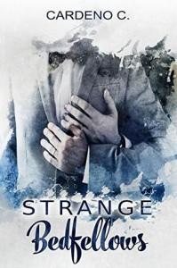 Strange Bedfellows - Cardeno C.
