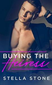 Buying the Heiress (Alpha Billionaires Book 1) - Stella Stone, Stella  Stone, Pink Ink Design