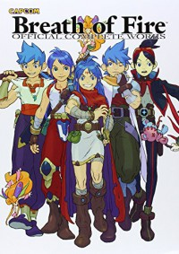 Breath of Fire: Official Complete Works - Capcom Co. LTD
