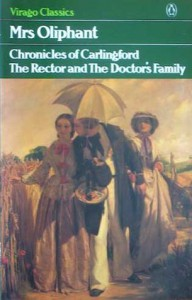 The Rector and The Doctor's Family (Virago Modern Classics) - Margaret Oliphant