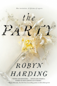 The Party: A Novel - Robyn Harding