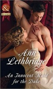 An Innocent Maid For The Duke (The Society of Wicked Gentlemen) - Ann Lethbridge