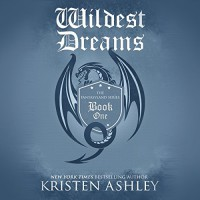 Wildest Dreams - Audible Studios, Kristen Ashley, Tillie Hooper