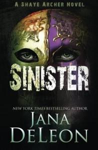 Sinister (Shaye Archer Series) (Volume 2) - Jana Deleon