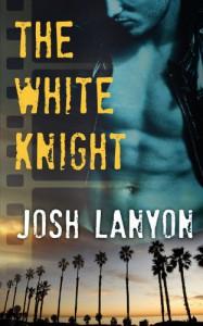 The White Knight - Josh Lanyon