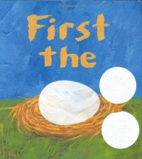 First the Egg - Laura Vaccaro Seeger