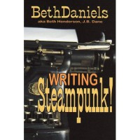Writing Steampunk! - Beth Daniels
