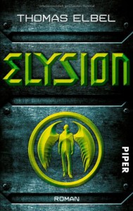 Elysion: Roman - Thomas Elbel