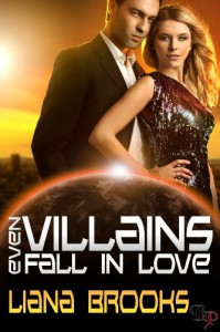 Even Villains Fall In Love - Liana Brooks